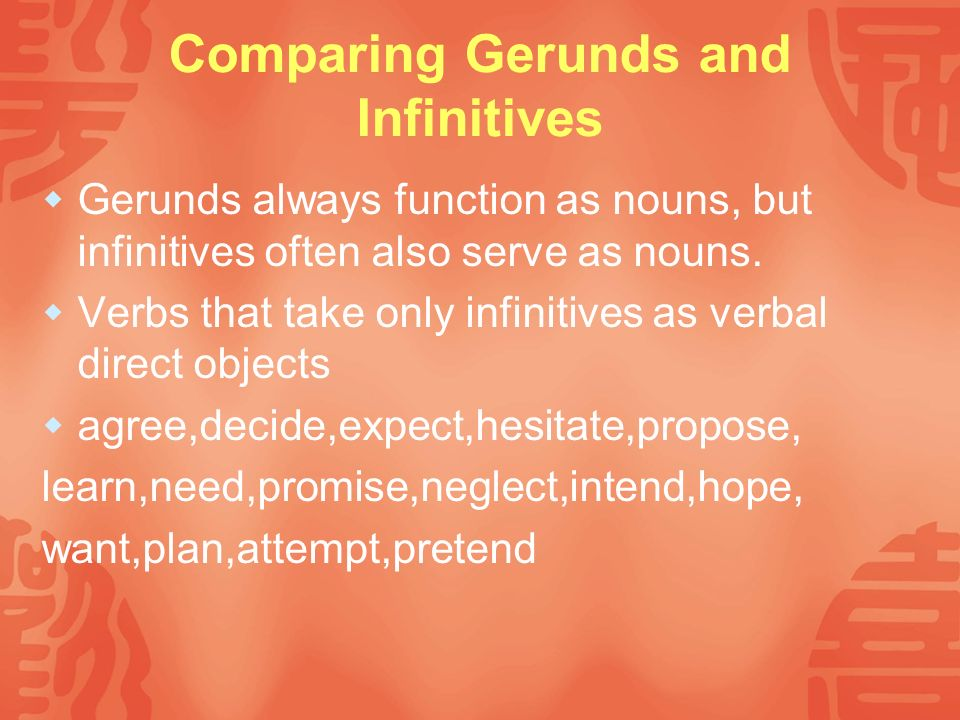 Comparing Gerunds and Infinitives