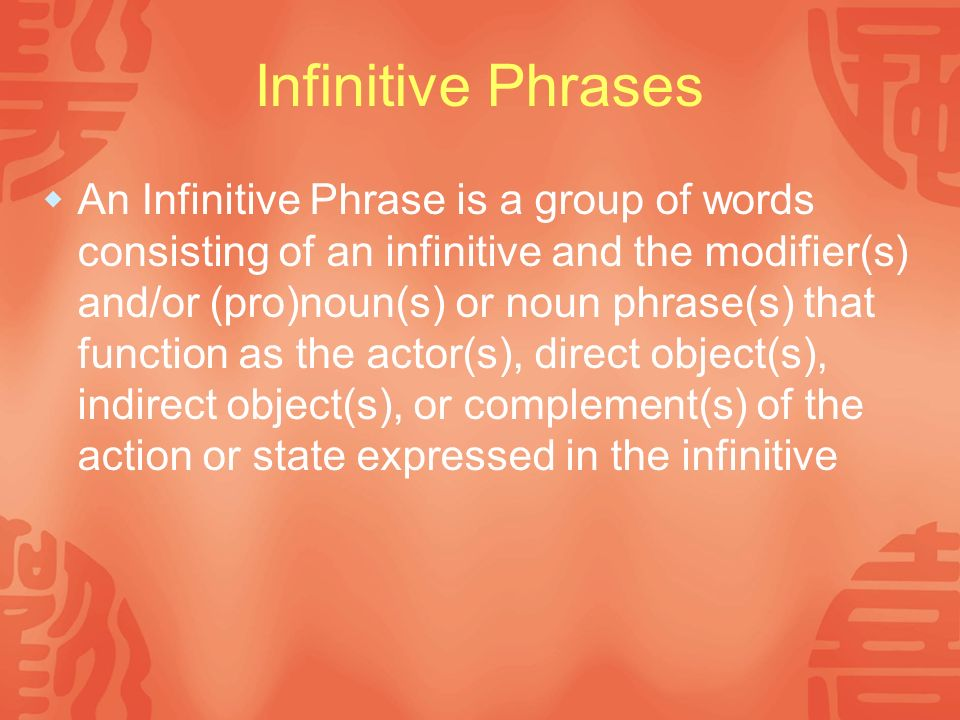Infinitive Phrases