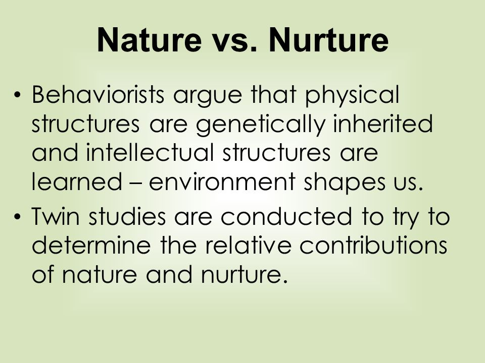 nature v nurture twin studies