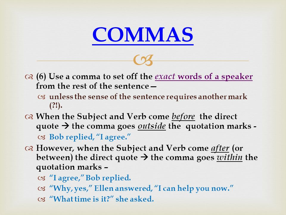when to use a comma in a sentence
