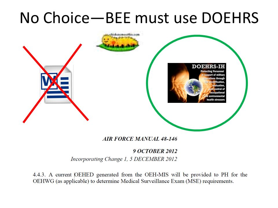 No Choice—BEE must use DOEHRS