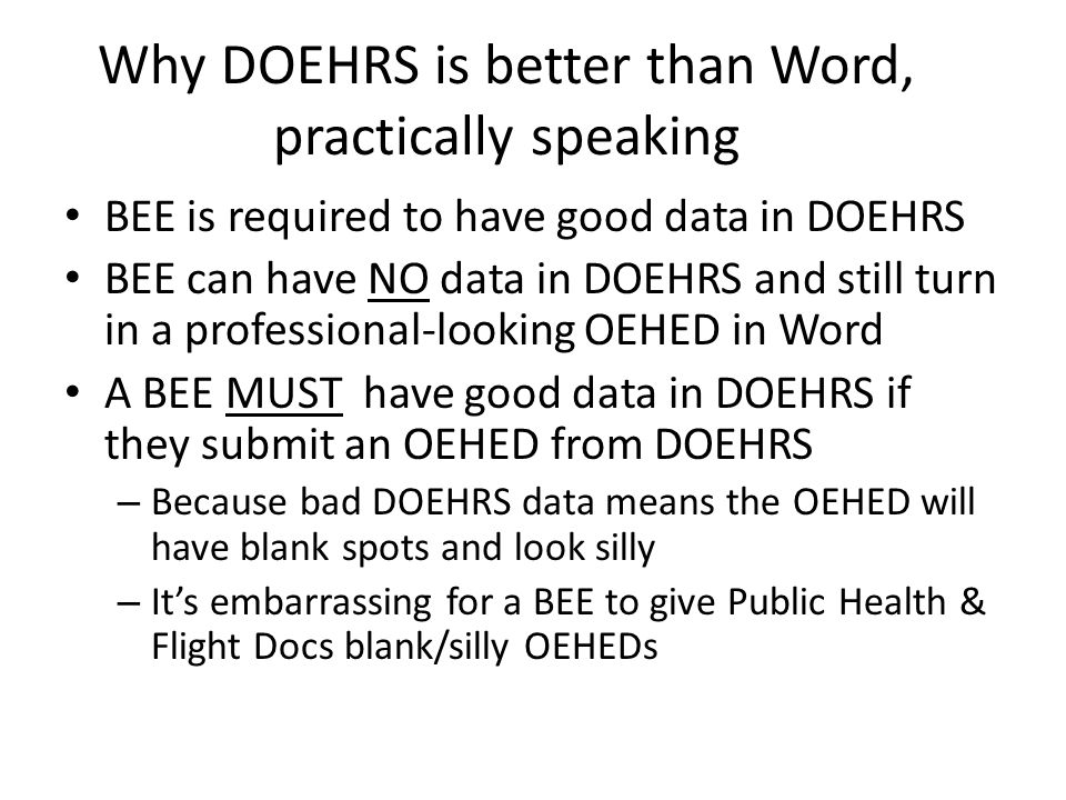 Why DOEHRS is better than Word, practically speaking