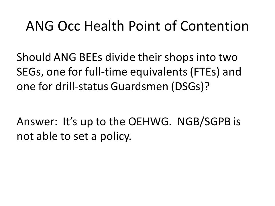 ANG Occ Health Point of Contention