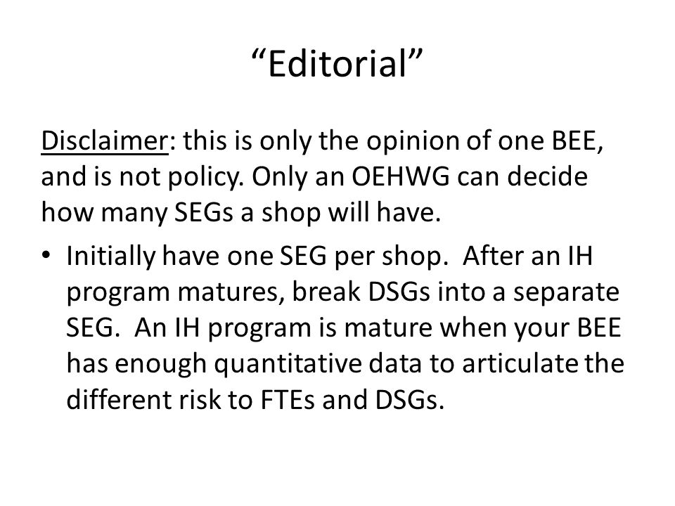 Editorial Disclaimer: this is only the opinion of one BEE, and is not policy. Only an OEHWG can decide how many SEGs a shop will have.
