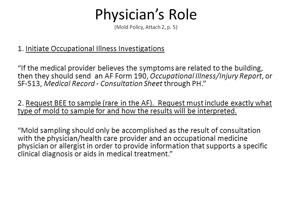 Physician's Role (Mold Policy, Attach 2, p. 5)
