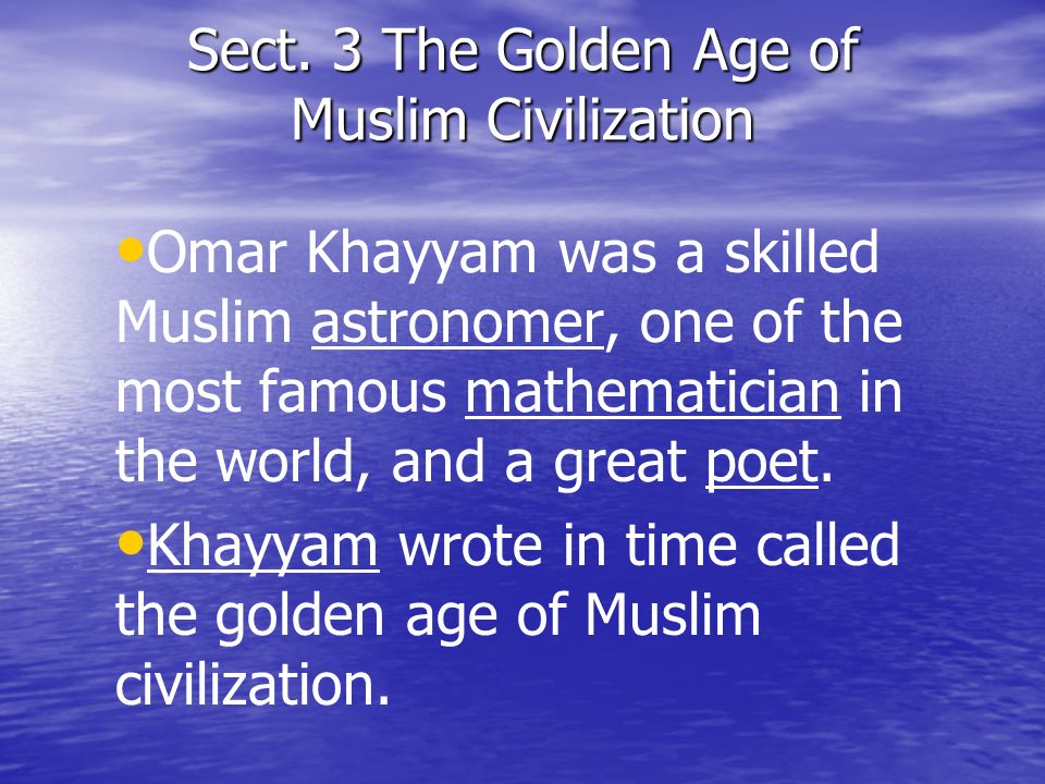 Sect. 3 The Golden Age of Muslim Civilization