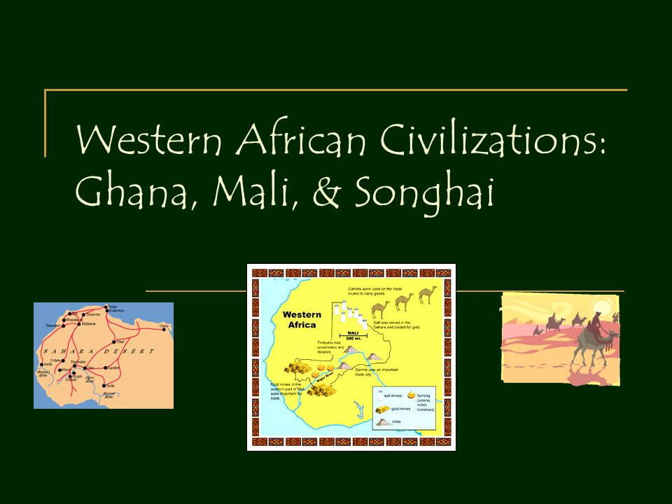 western african civilizations ghana mali songhai ppt video online download. Black Bedroom Furniture Sets. Home Design Ideas