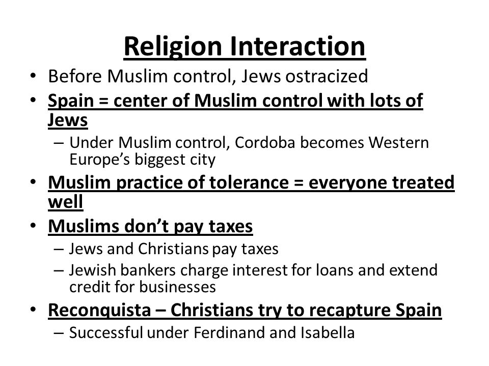 Religion Interaction Before Muslim control, Jews ostracized
