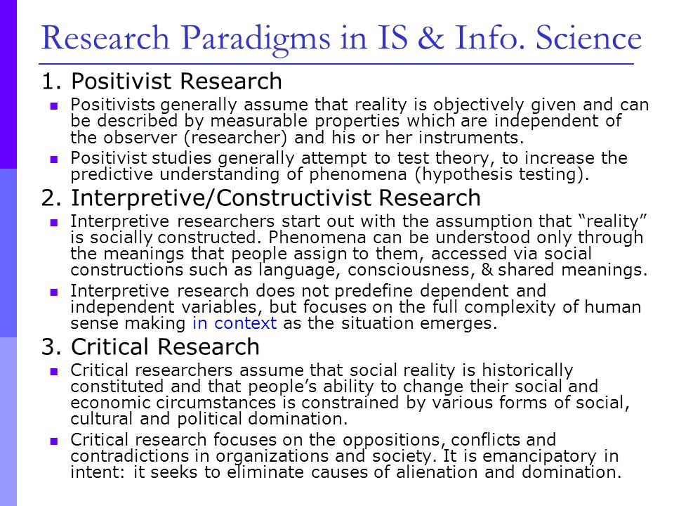 positivist paradigm in research The most quoted definition of paradigm is thomas kuhn's (1962, 1970) concept in the nature of science revolution, ie paradigm as the underlying assumptions and intellectual structure upon which research and development in a field of inquiry is based.