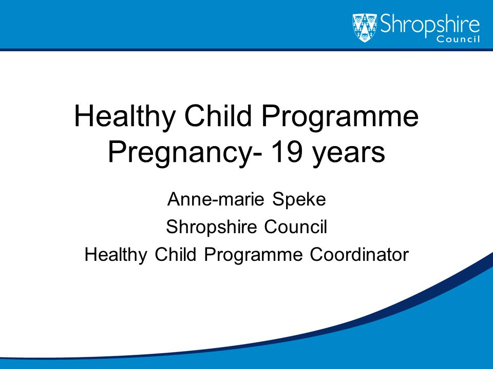 Healthy Child Programme Pregnancy- 19 years