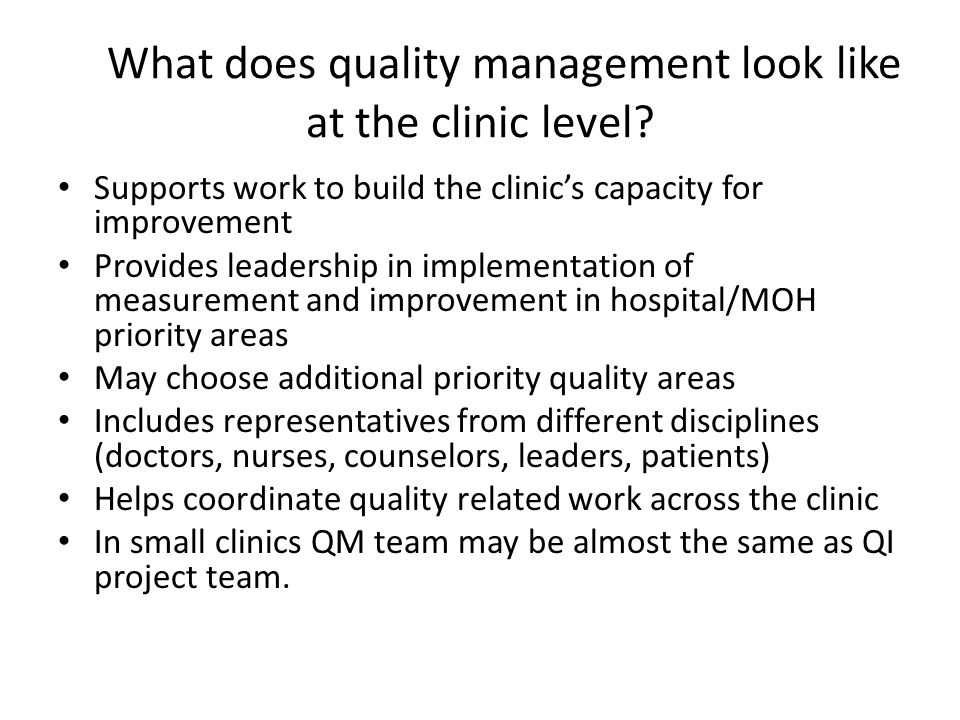 What does quality management look like at the clinic level