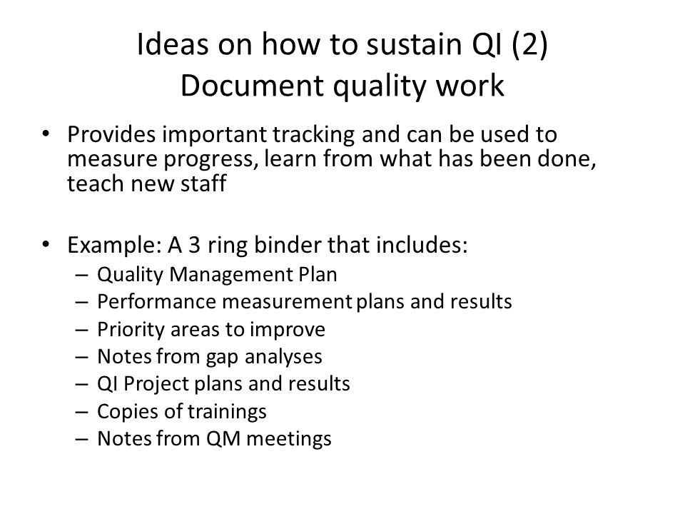 Ideas on how to sustain QI (2) Document quality work