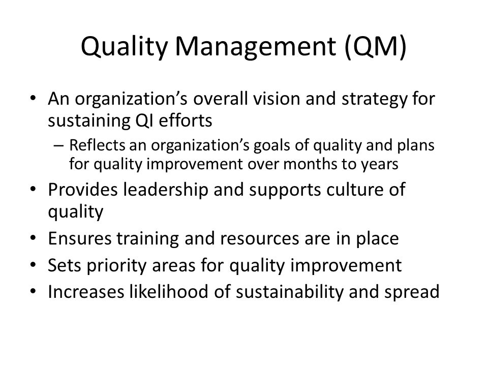 Quality Management (QM)