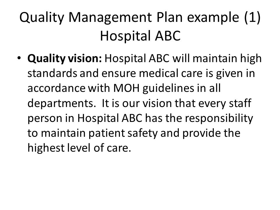 Quality Management Plan example (1) Hospital ABC