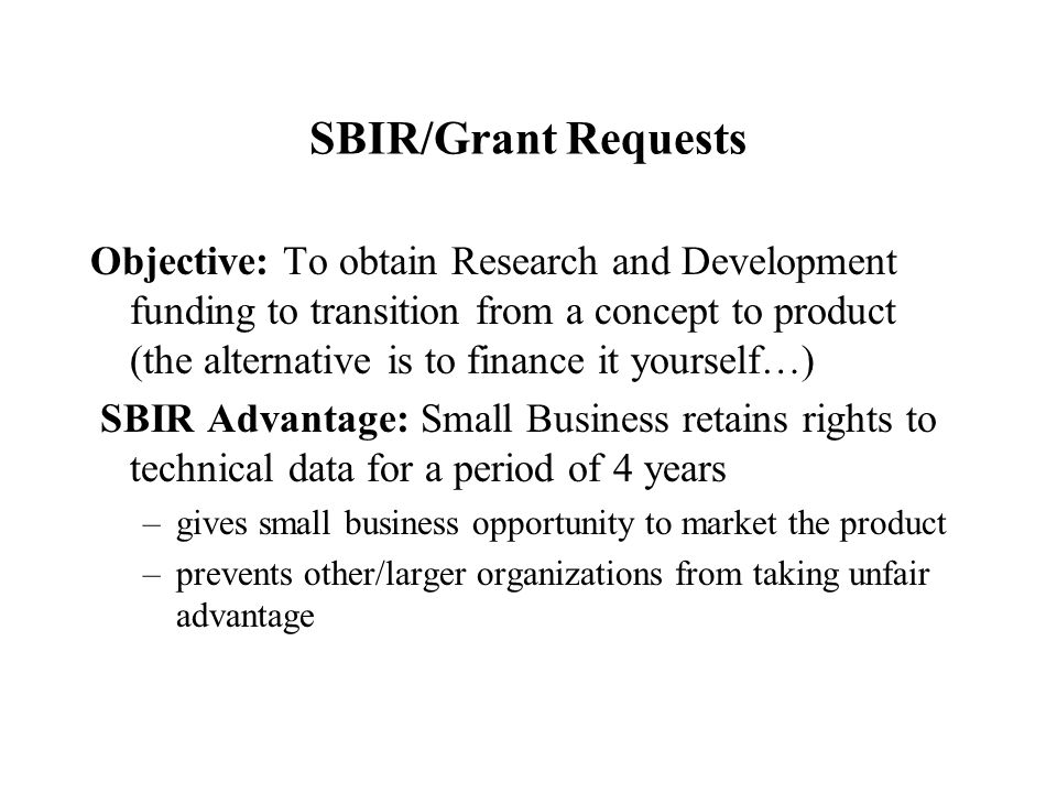sbir grant writing The individuals listed below have grant writing experience and can help missouri small businesses with sbir/sttr grant proposals central missouri (columbia.