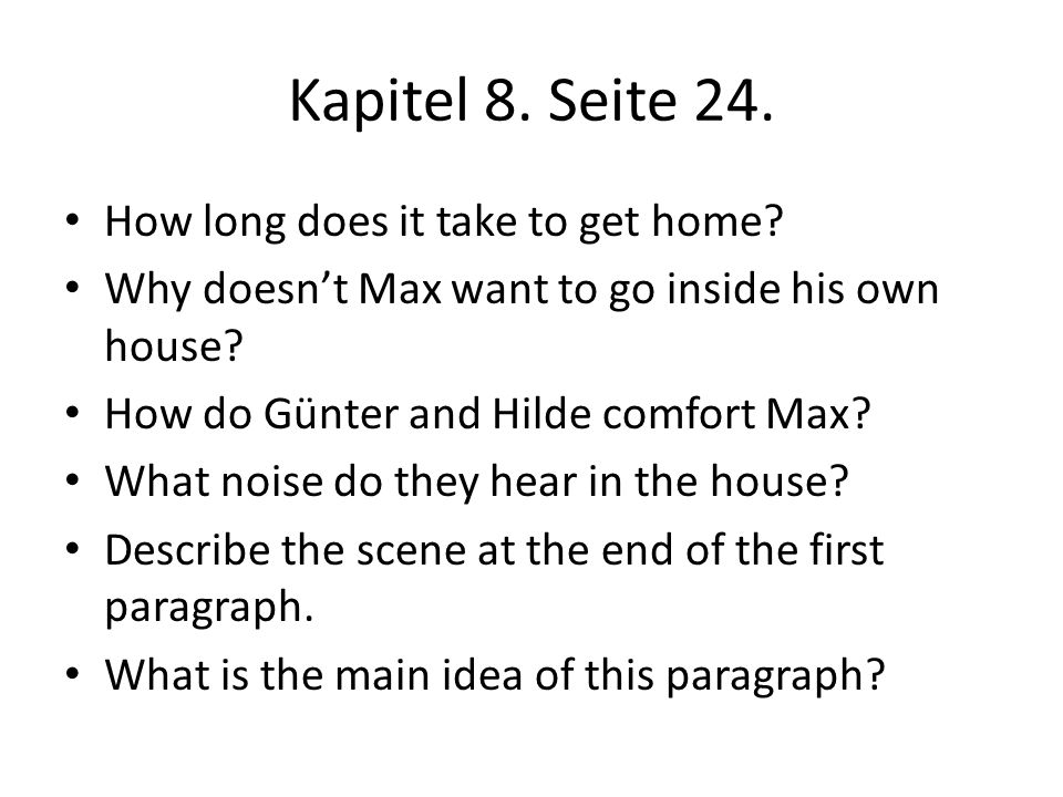 Kapitel 8. Seite 24. How long does it take to get home