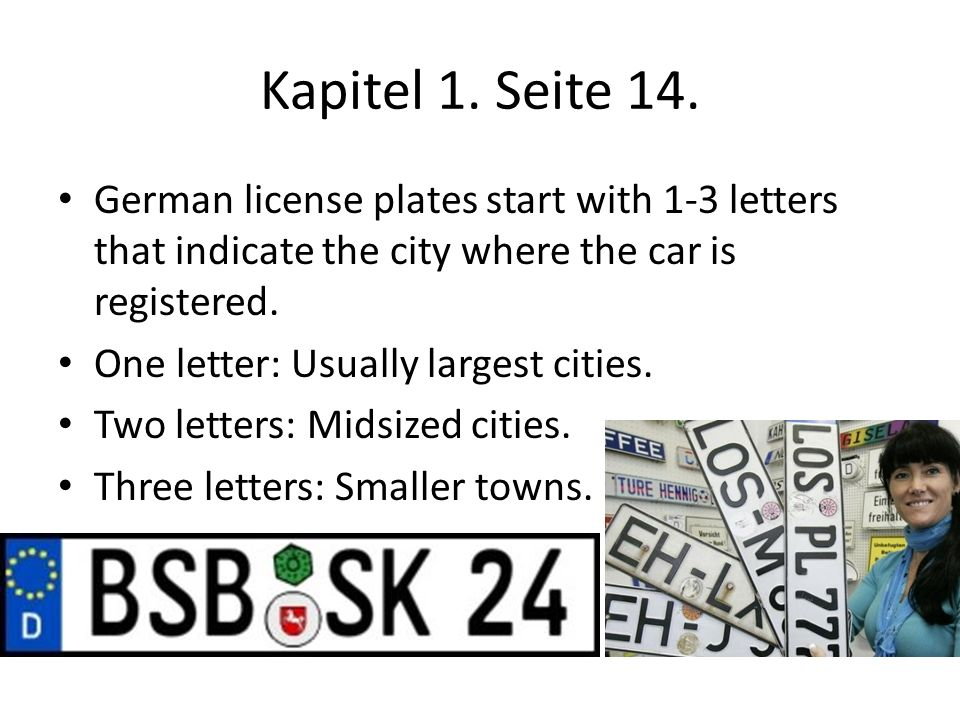 Kapitel 1. Seite 14. German license plates start with 1-3 letters that indicate the city where the car is registered.