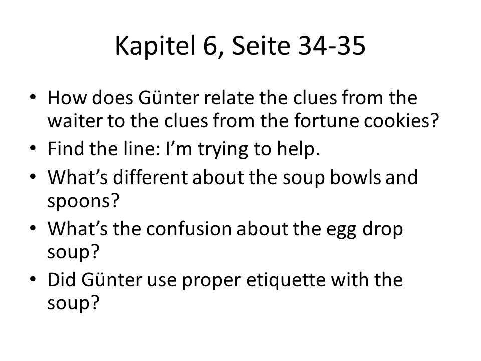 Kapitel 6, Seite 34-35 How does Günter relate the clues from the waiter to the clues from the fortune cookies
