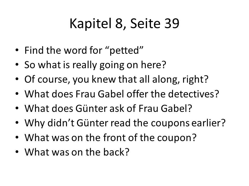 Kapitel 8, Seite 39 Find the word for petted