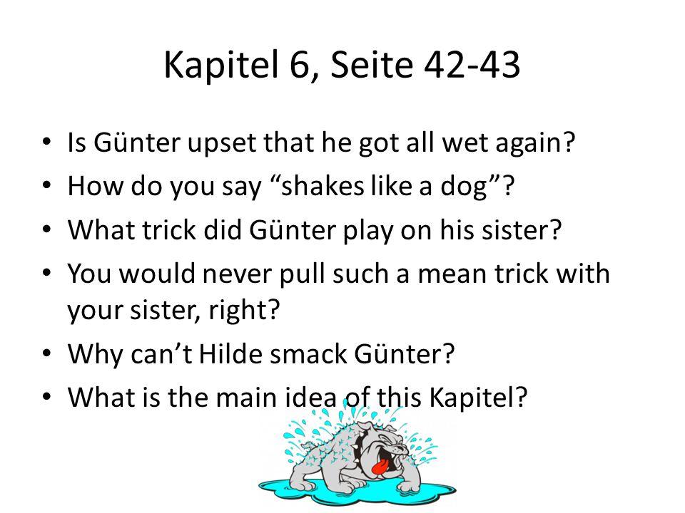 Kapitel 6, Seite 42-43 Is Günter upset that he got all wet again