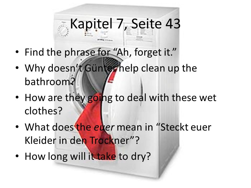 Kapitel 7, Seite 43 Find the phrase for Ah, forget it.