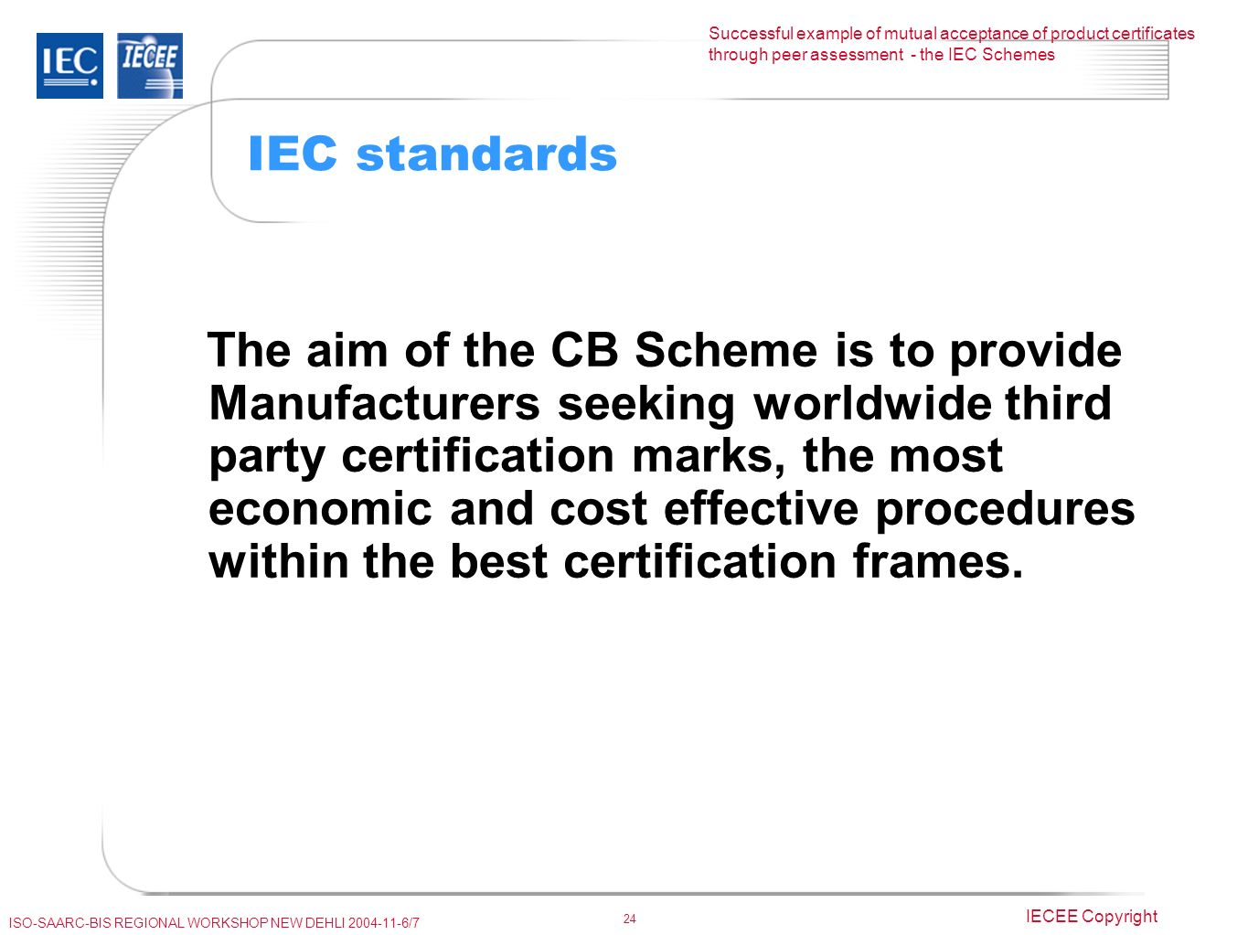 By pierre de ruvo executive secretary iecee ppt video online download iec standards falaconquin