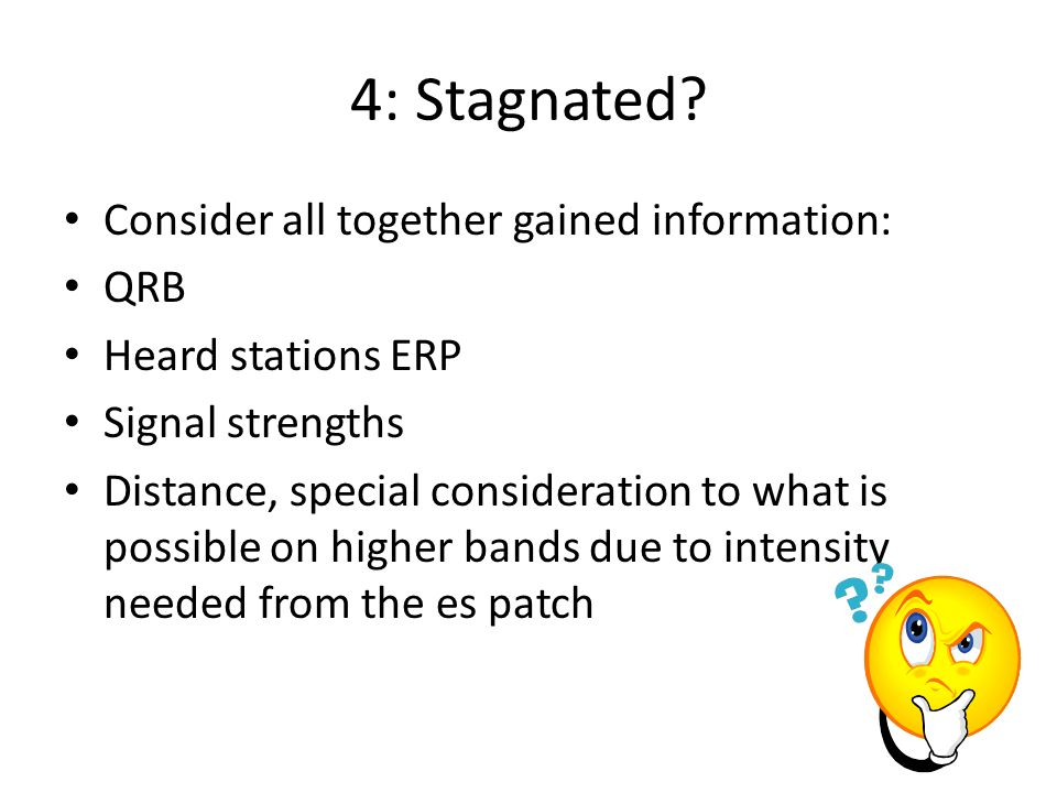 4: Stagnated Consider all together gained information: QRB