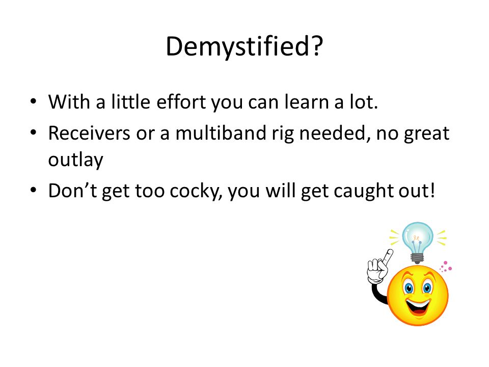 Demystified With a little effort you can learn a lot.