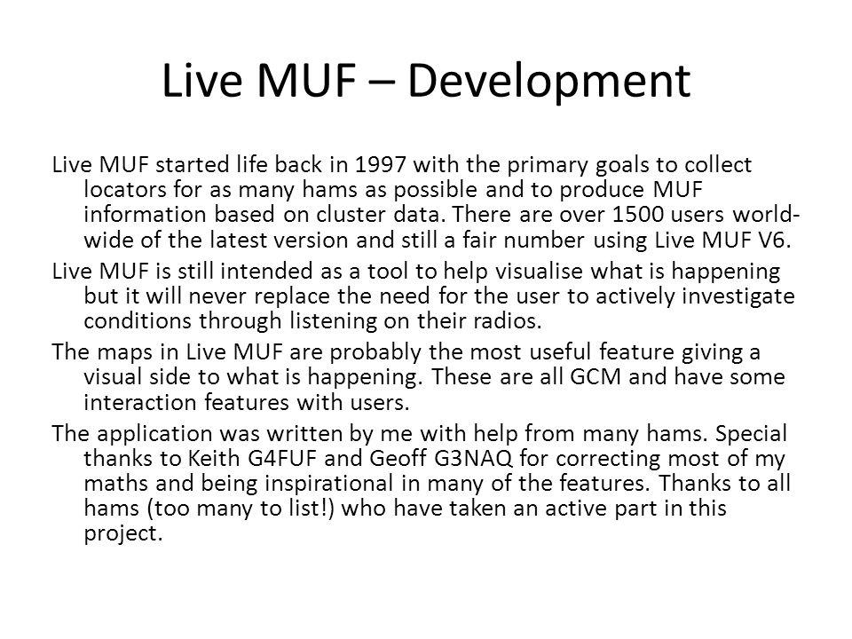 Live MUF – Development