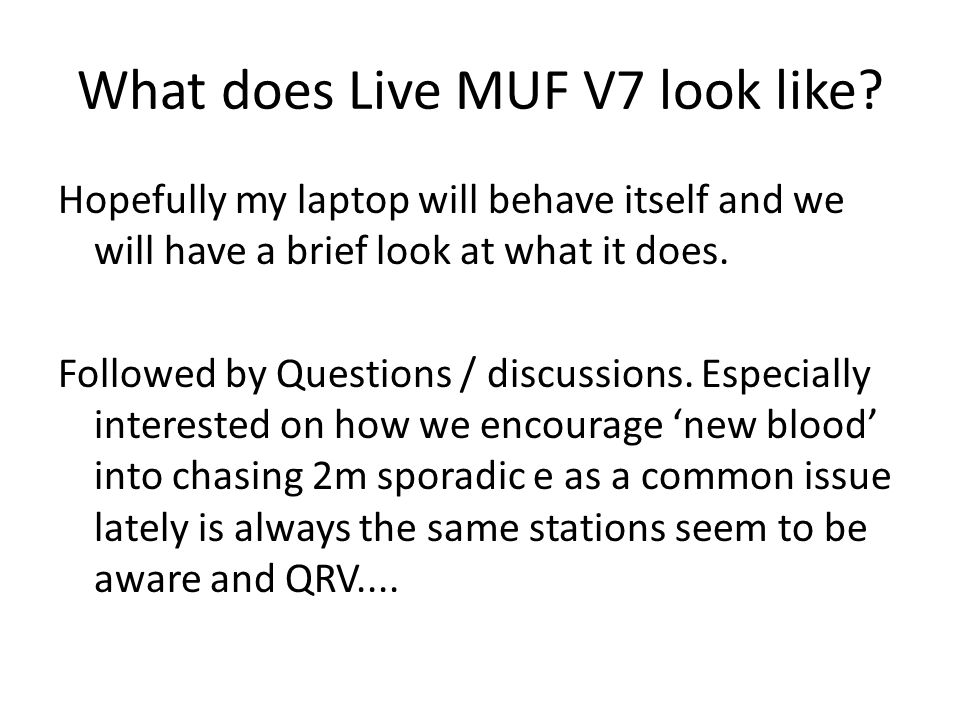 What does Live MUF V7 look like