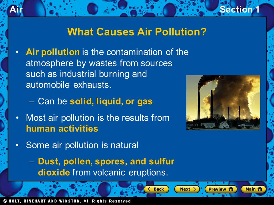 cause air pollution and natural sources This page reports on how natural sources of pollutants affect our air quality.