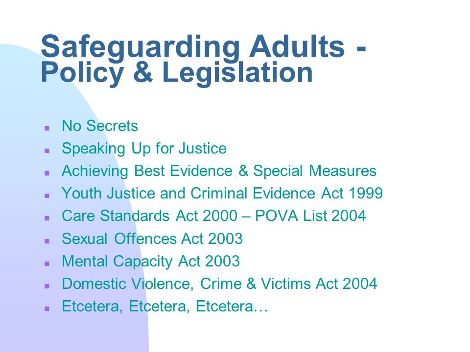 safeguarding adults All persons have the right to live their lives free from violence and abuse(safeguarding adults, 2005) welcome to the safeguarding adults training page if you are someone who works in health and social care, either as apaid worker or volunteer, you have a role to play in promoting the rights of people who use services and safeguarding them.