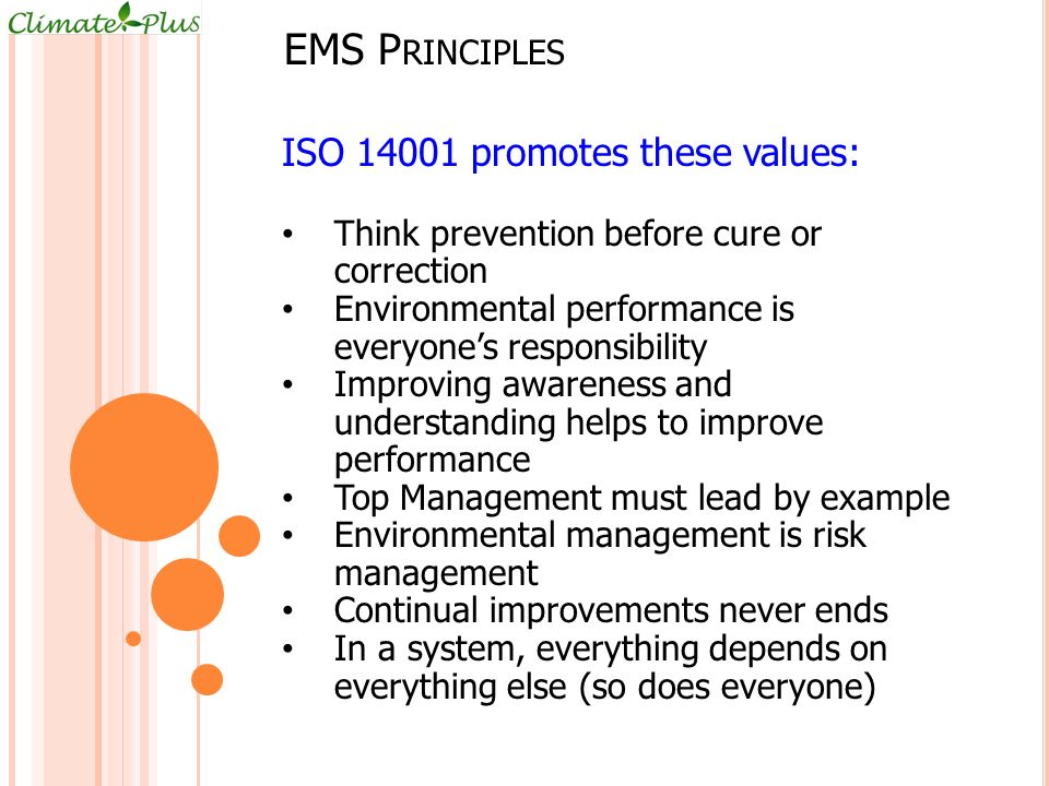 EMS Principles ISO 14001 promotes these values: