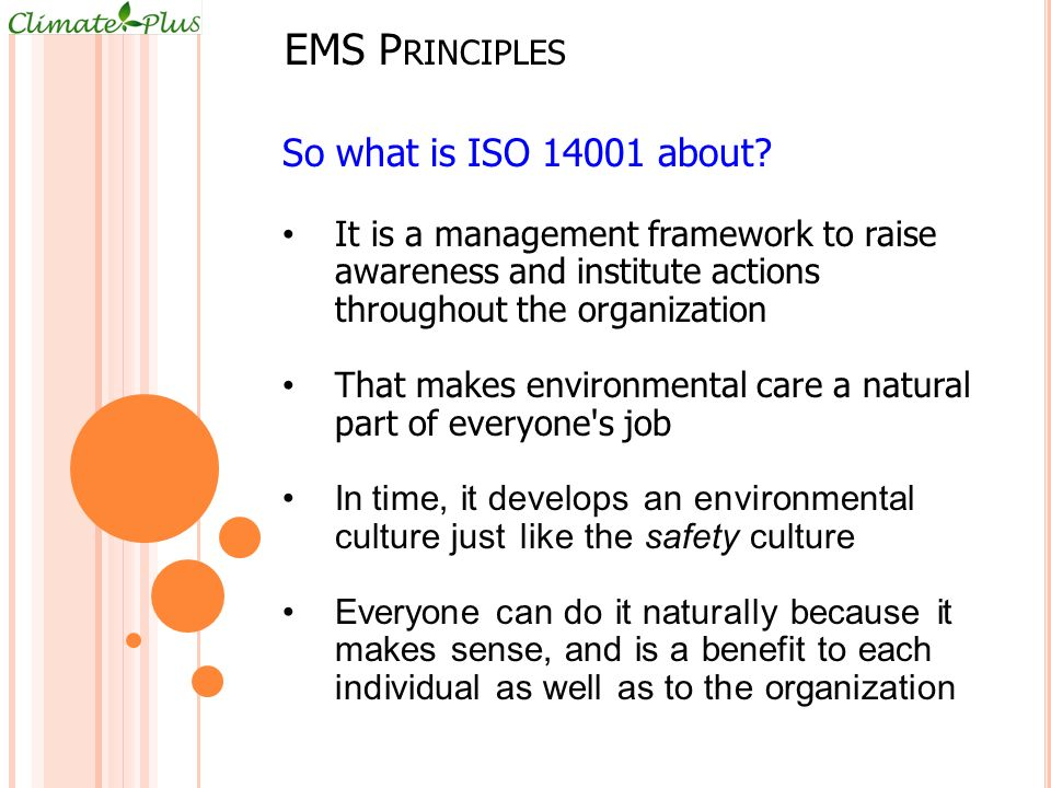 EMS Principles So what is ISO 14001 about