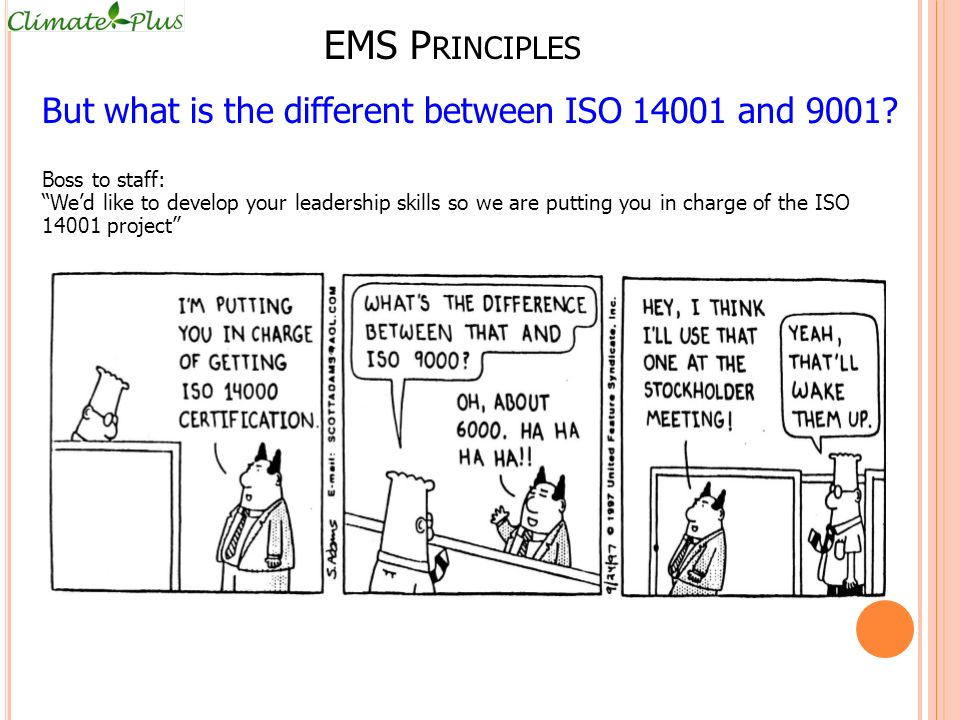 EMS Principles But what is the different between ISO 14001 and 9001