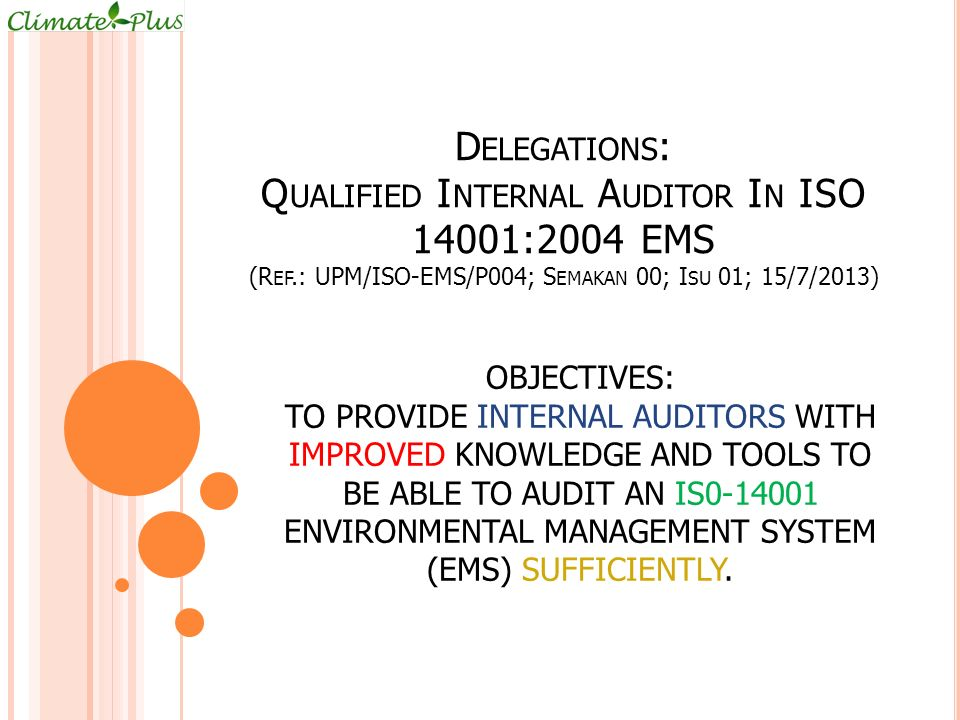 Delegations: Qualified Internal Auditor In ISO 14001:2004 EMS (Ref