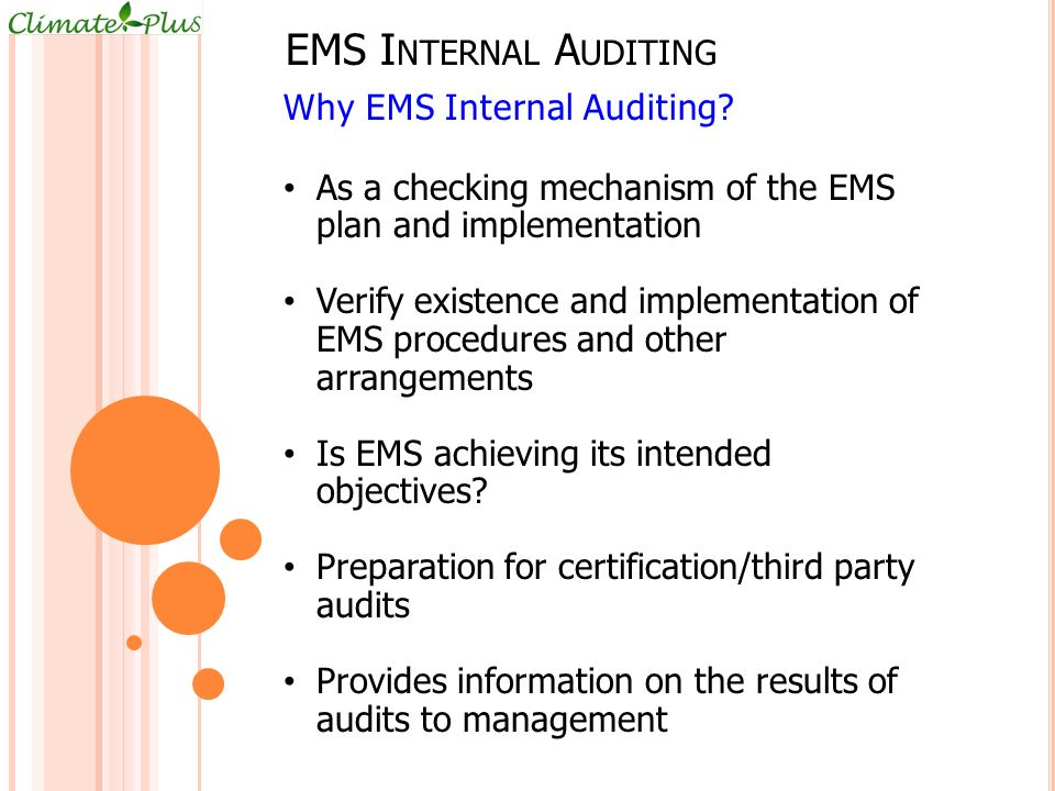 EMS Internal Auditing Why EMS Internal Auditing