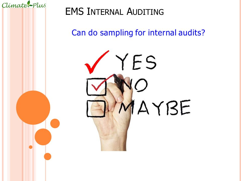 Can do sampling for internal audits