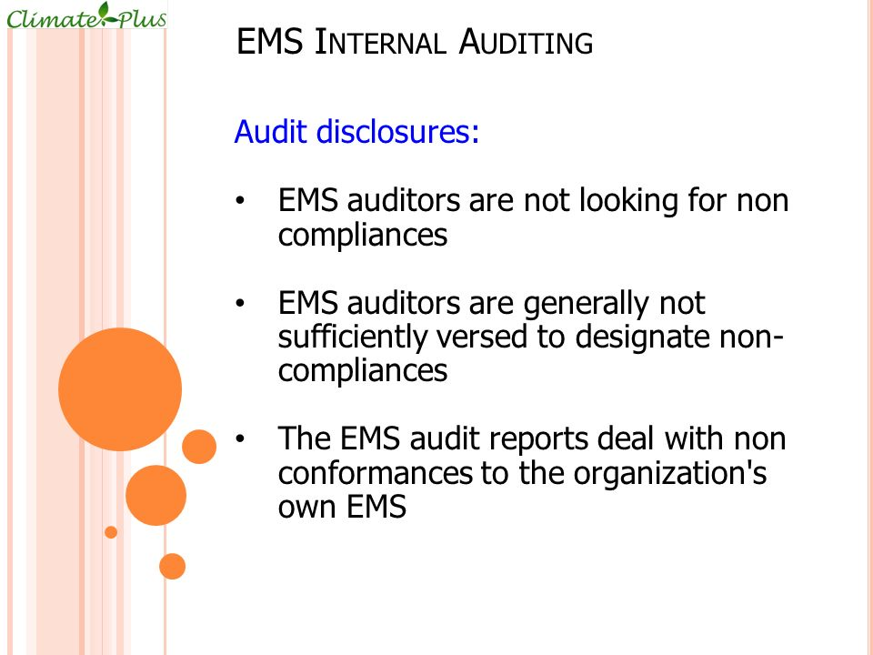 EMS Internal Auditing Audit disclosures: