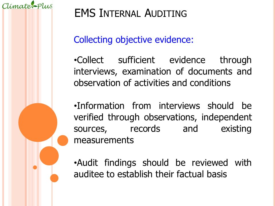 EMS Internal Auditing Collecting objective evidence: