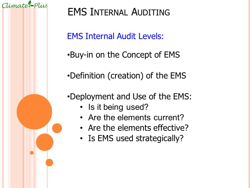 EMS Internal Auditing EMS Internal Audit Levels: