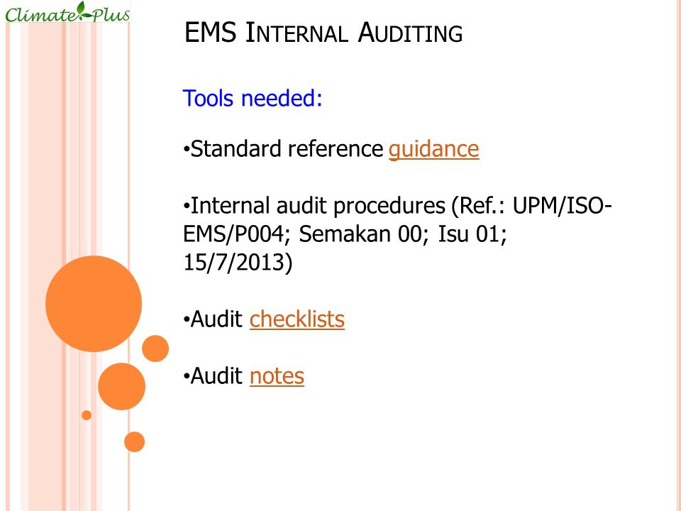 EMS Internal Auditing Tools needed: Standard reference guidance