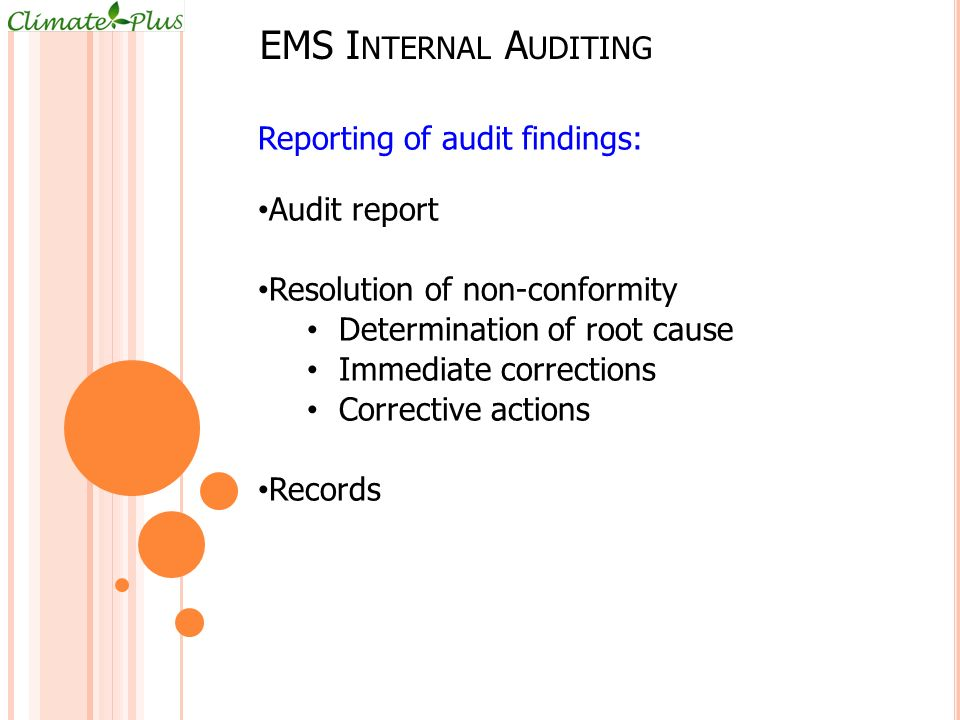 EMS Internal Auditing Reporting of audit findings: Audit report