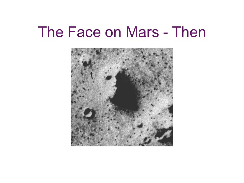 The Face on Mars - Then