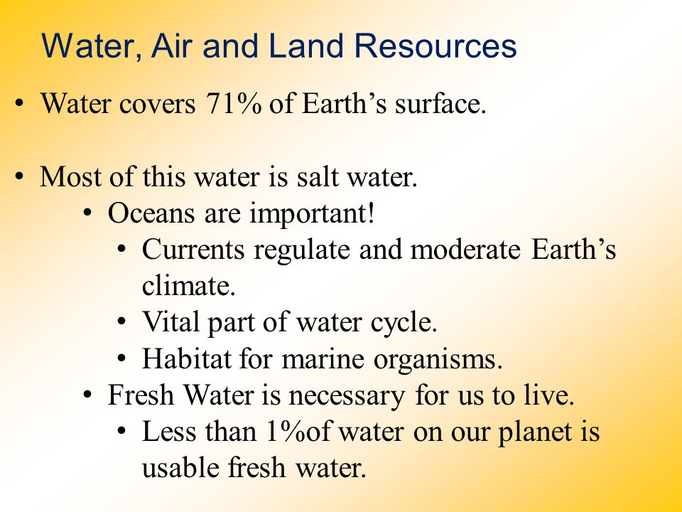 Water, Air and Land Resources