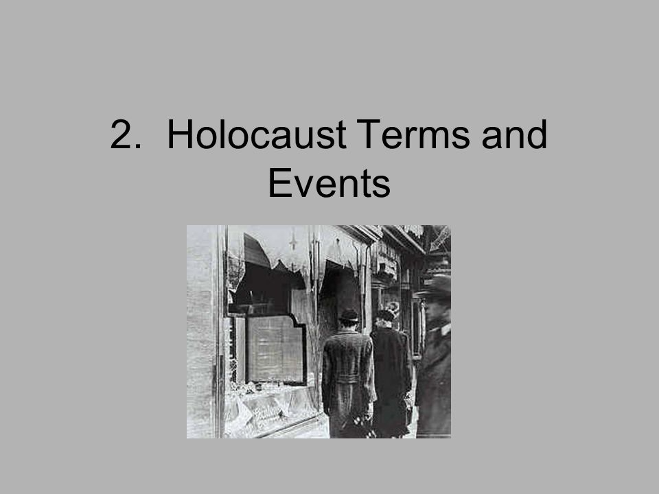 Holocaust Terms And Events