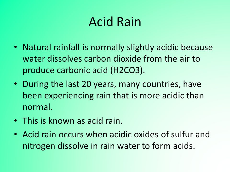 an analysis of the formation of acid rain on water Interpreting water analysis test results 1 dissolved in water, co2 forms carbonic acid which lowers ph fresh rain water may have a ph of 55 to 60.