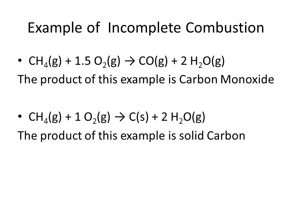 Example of Incomplete Combustion