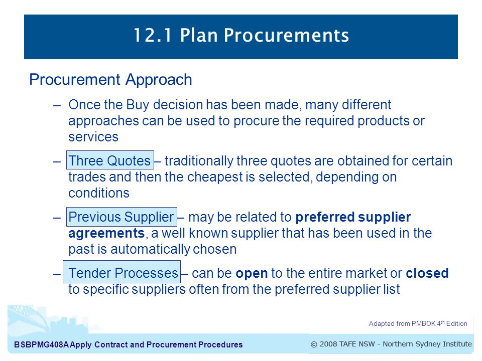12.1 Plan Procurements Procurement Approach