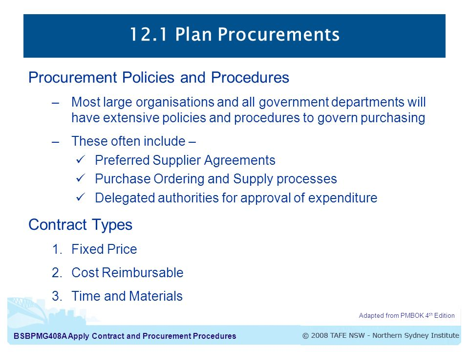 12.1 Plan Procurements Procurement Policies and Procedures
